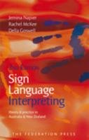 Sign Language Interpreting Theory and Practice in Australia and New Zealand 2nd 2010 (Revised) edition cover