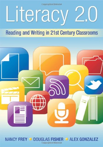 Literacy 2. 0 Reading and Writing in 21st Century Classrooms  2010 edition cover