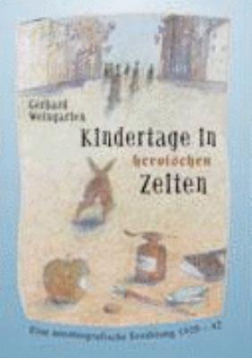Kindertage in Heroischen Zeiten  N/A 9783833404801 Front Cover