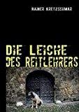 Die Leiche des Reitlehrers  N/A 9783837026801 Front Cover