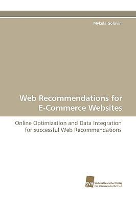 Web Recommendations for E-Commerce Websites N/A 9783838115801 Front Cover