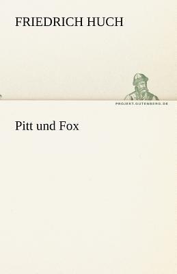 Pitt und Fox  N/A 9783842468801 Front Cover
