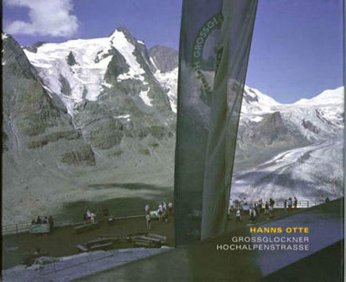 Grossglockner High Alpine Road:  2007 edition cover