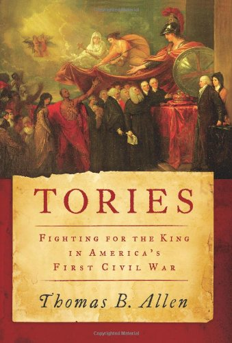 Tories Fighting for the King in America's First Civil War  2010 edition cover