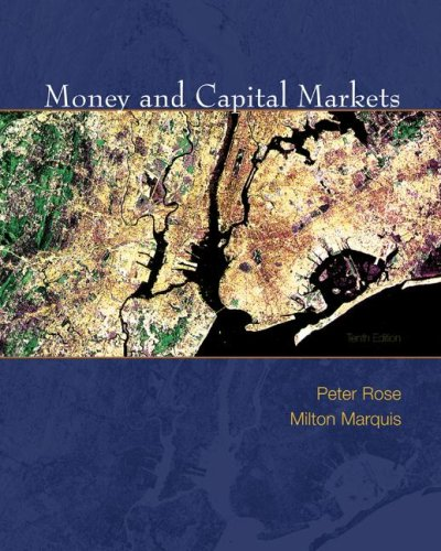 Money and Capital Markets Financial Institutions and Instruments in a Global Marketplace 10th 2008 9780077235802 Front Cover