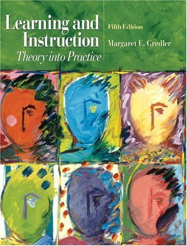 Learning and Instruction Theory into Practice 5th 2005 (Revised) edition cover