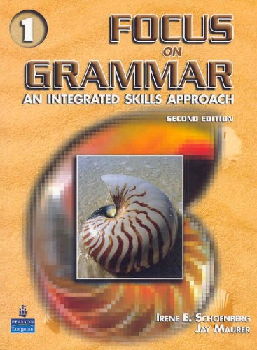 Focus on Grammar 1 An Integrated Skills Approach 2nd 2006 edition cover