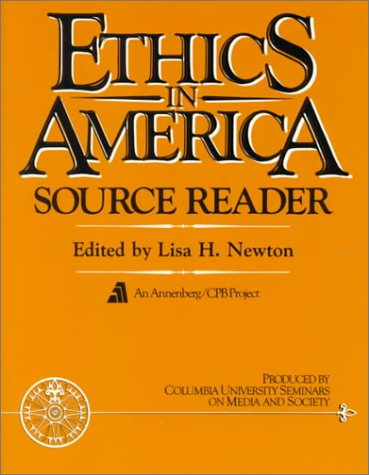 Ethics in America Source Reader  1st 1989 edition cover