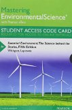 MasteringEnvironmentalScience with Pearson EText -- Standalone Access Card -- for Essential Environment The Science Behind the Stories 5th 2015 9780133863802 Front Cover