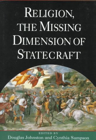 Religion, the Missing Dimension of Statecraft   1995 (Reprint) edition cover