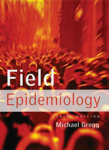 Field Epidemiology  3rd 2008 edition cover