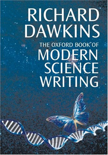 Oxford Book of Modern Science Writing   2008 edition cover
