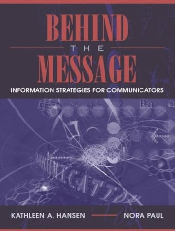 Behind the Message Information Strategies for Communicators  2004 edition cover