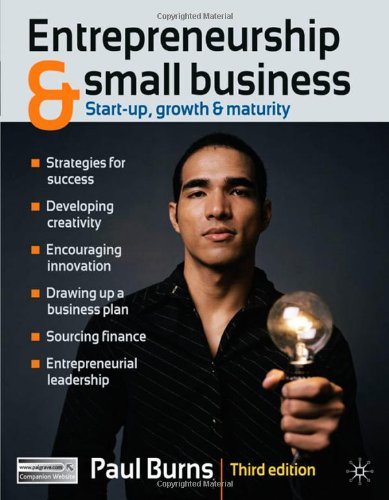Entrepreneurship and Small Business Start-Up, Growth and Maturity 3rd 2010 (Revised) 9780230247802 Front Cover