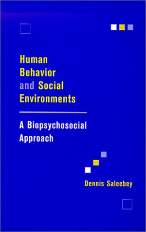 Human Behavior and Social Environments A Biopsychosocial Approach  2001 9780231112802 Front Cover