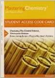 MasteringChemistry with Pearson EText -- Standalone Access Card -- for Chemistry The Central Science 13th 2015 edition cover