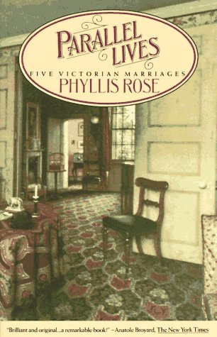 Parallel Lives Five Victorian Marriages N/A edition cover