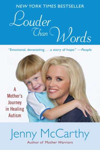 Louder Than Words A Mother's Journey in Healing Autism N/A edition cover