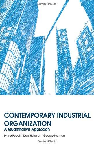 Contemporary Industrial Organization A Quantitative Approach  2011 edition cover