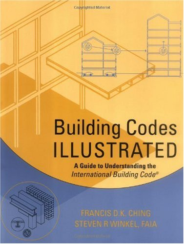 Building Codes Illustrated A Guide to Understanding the International Building Code  2003 edition cover