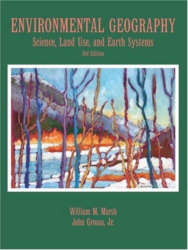 Environmental Geography Science, Land Use, and Earth Systems 3rd 2005 (Revised) edition cover