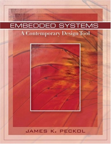 Embedded Systems A Contemporary Design Tool  2008 edition cover