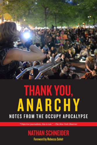 Thank You, Anarchy Notes from the Occupy Apocalypse  2013 edition cover
