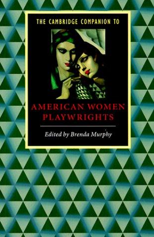 Cambridge Companion to American Women Playwrights   1999 edition cover