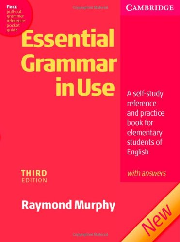 Essential Grammar in Use with Answers A Self-Study Reference and Practice Book for Elementary Students of English 3rd 2007 (Revised) edition cover