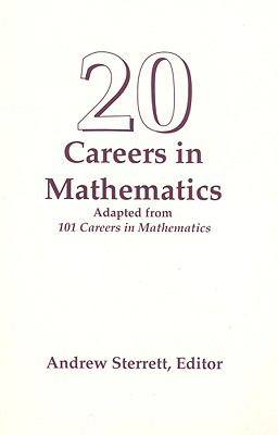 20 Careers in Mathematics  1st 1999 9780534363802 Front Cover