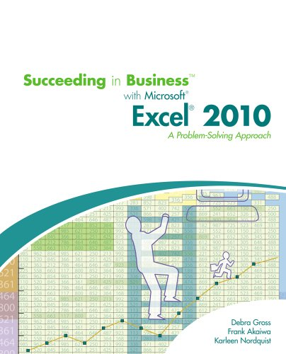 Succeeding in Business with Microsoft� Excel� 2010   2011 9780538745802 Front Cover