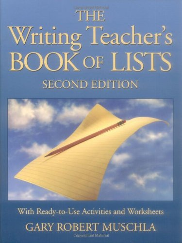 Writing Teacher's Book of Lists With Ready-to-Use Activities and Worksheets 2nd 2004 (Revised) edition cover