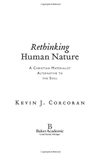 Rethinking Human Nature A Christian Materialist Alternative to the Soul  2006 edition cover