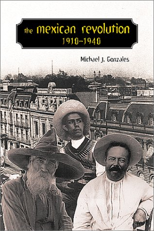Mexican Revolution, 1910-1940   2002 edition cover