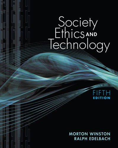 Society, Ethics, and Technology  4th 2012 (Revised) edition cover