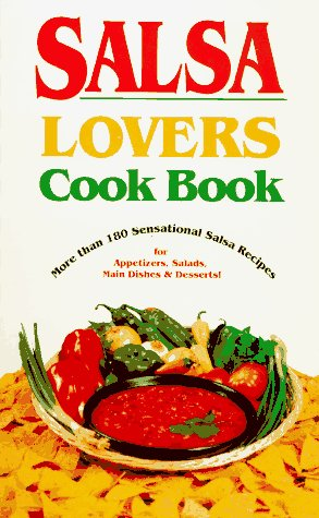 Salsa Lover's Cook Book N/A edition cover