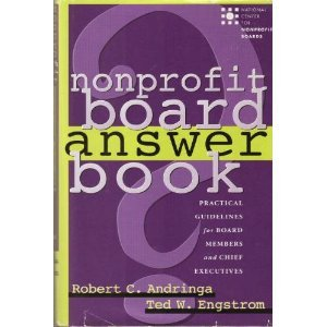 Nonprofit Board Answer Book : Practical Guidelines for Board Members and Chief Executives 1st edition cover