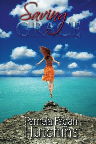 Saving Grace   2012 9780988234802 Front Cover