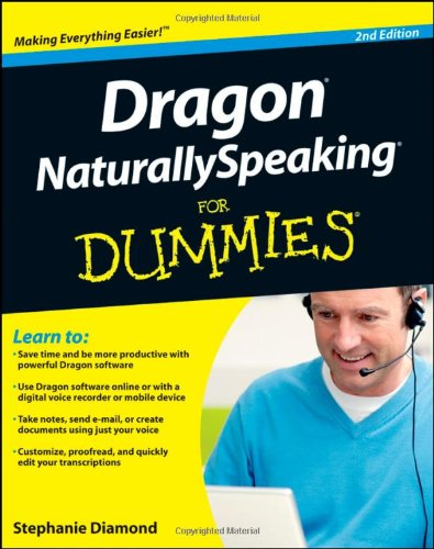 Dragon NaturallySpeaking for Dummies  2nd 2011 9781118083802 Front Cover