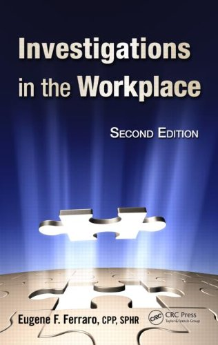 Investigations in the Workplace  2nd 2012 (Revised) 9781439814802 Front Cover
