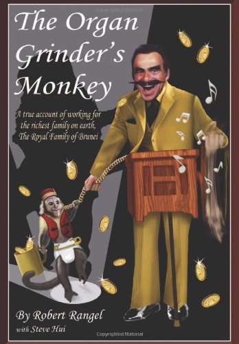 Organ Grinder's Monkey   2013 9781483626802 Front Cover