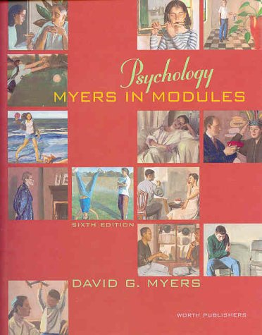 Psychology in Modules  6th 2001 9781572599802 Front Cover