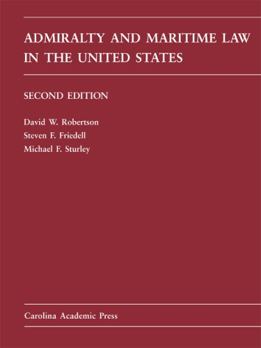 Admiralty and Maritime Law in the United States Cases and Materials 2nd edition cover