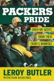 Packers Pride Green Bay Greats Share Their Favorite Memories N/A edition cover