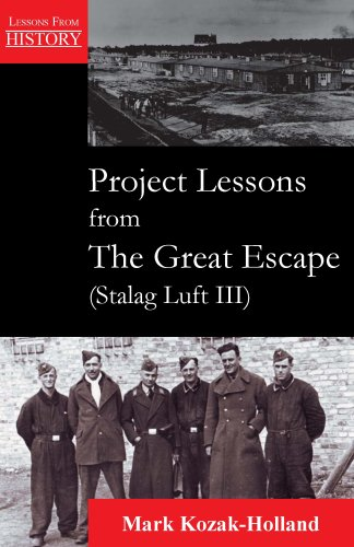 Project Lessons from the Great Escape (Stalag Luft III)   2007 edition cover