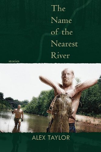 Name of the Nearest River Stories  2010 edition cover