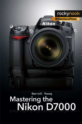 Mastering the Nikon D7000   2011 9781933952802 Front Cover