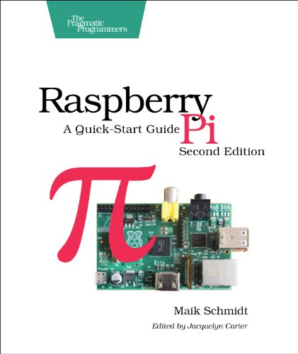 Raspberry Pi A Quick-Start Guide 2nd 2014 9781937785802 Front Cover