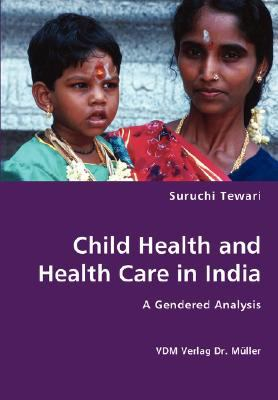 Child Health and Health Care in Indi N/A 9783836435802 Front Cover