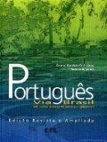 Portugues Via Brasil: Um Curso Avancado Para Estrangeiros Livro Aluno  2005 edition cover